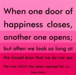 when-one-door-of-happiness-closes-another-one-opens